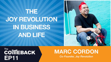 The Joy Revolution in Business and Life